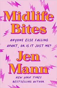 Midlife Bites By Jen Mann Release Date? 2022 Nonfiction Releases