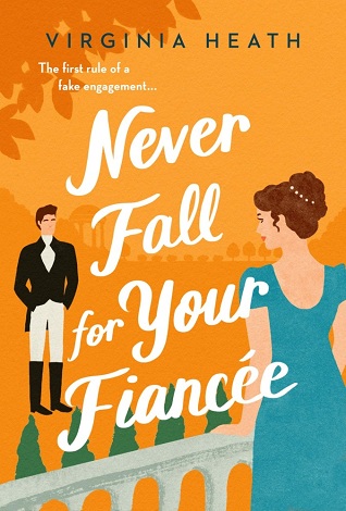 Never Fall For Your Fiancée (The Merriwell Sisters 1) Release Date? Virginia Heath 2021 New Book
