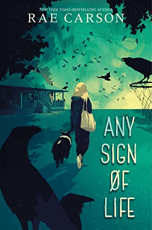 When Will Any Sign Of Life Release? Rae Carson 2021 New Book
