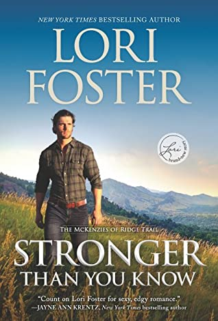 When Will Stronger Than You Know (McKenzies Of Ridge Trail 2) Come Out? Lori Foster 2021 New Book