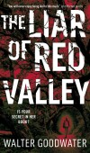 The Liar Of Red Valley By Walter Goodwater Release Date? 2021 Fantasy Releases