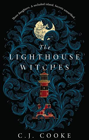 The Lighthouse Witches Release Date? C.J. Cooke 2021 New Book
