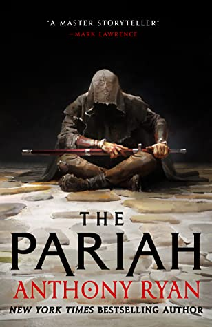 The Pariah (The Covenant of Steel 1) Release Date? Anthony Ryan 2021 New Book