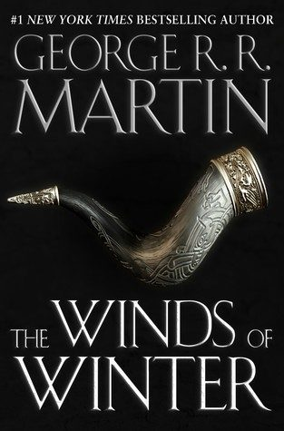 The Winds Of Winter (A Song of Ice and Fire 6) Release Date? George R.R. Martin New Book