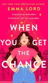 When You Get The Chance Release Date? Emma Lord 2022 New Book