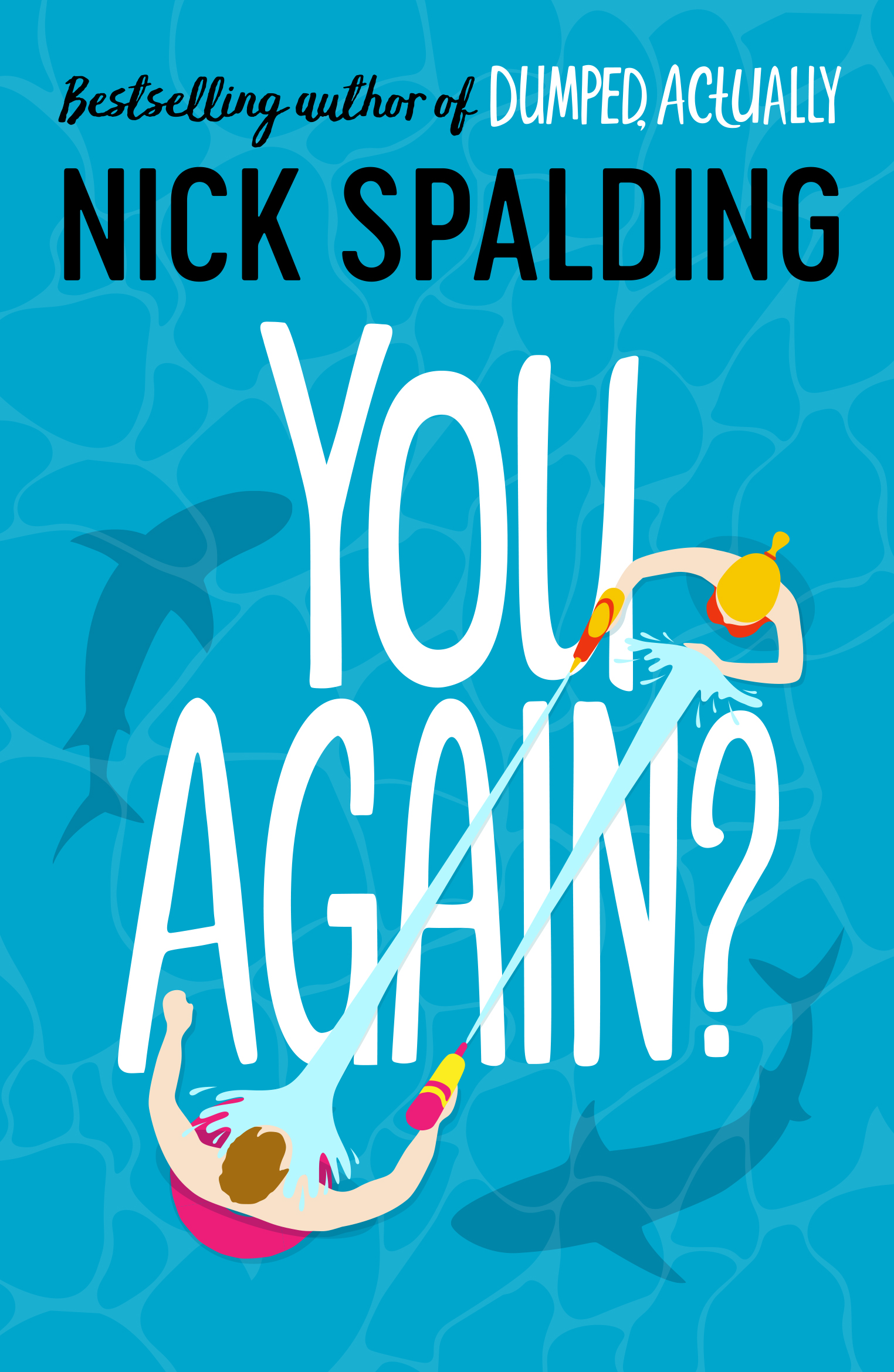 You Again? Release Date? Nick Spalding 2021 New Book