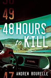 48 Hours To Kill Release Date? Andrew Bourelle 2021 New Book
