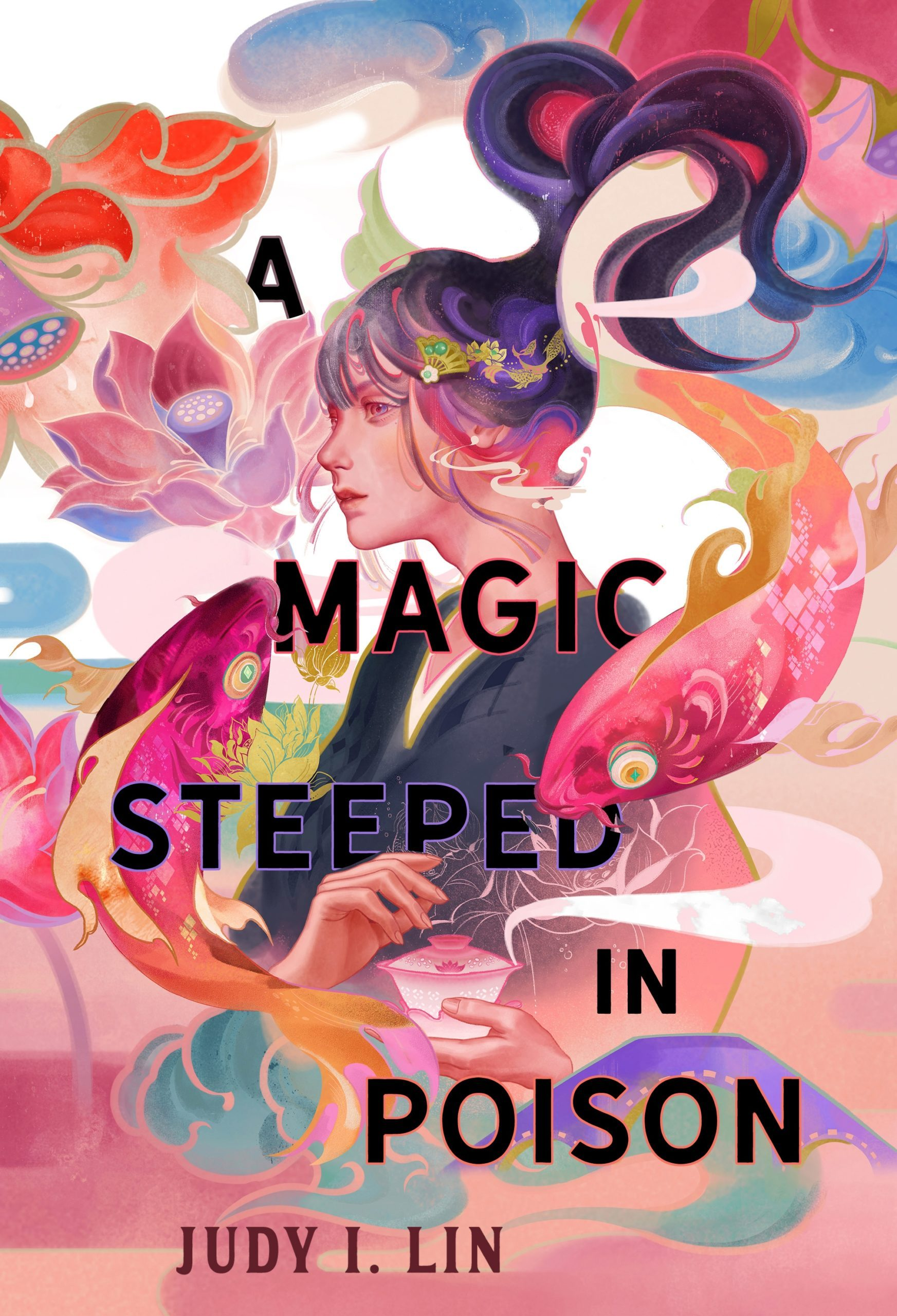 When Will A Magic Steeped In Poison (The Book Of Tea 1) By Judy I. Lin Come Out? 2022 Debut Releases