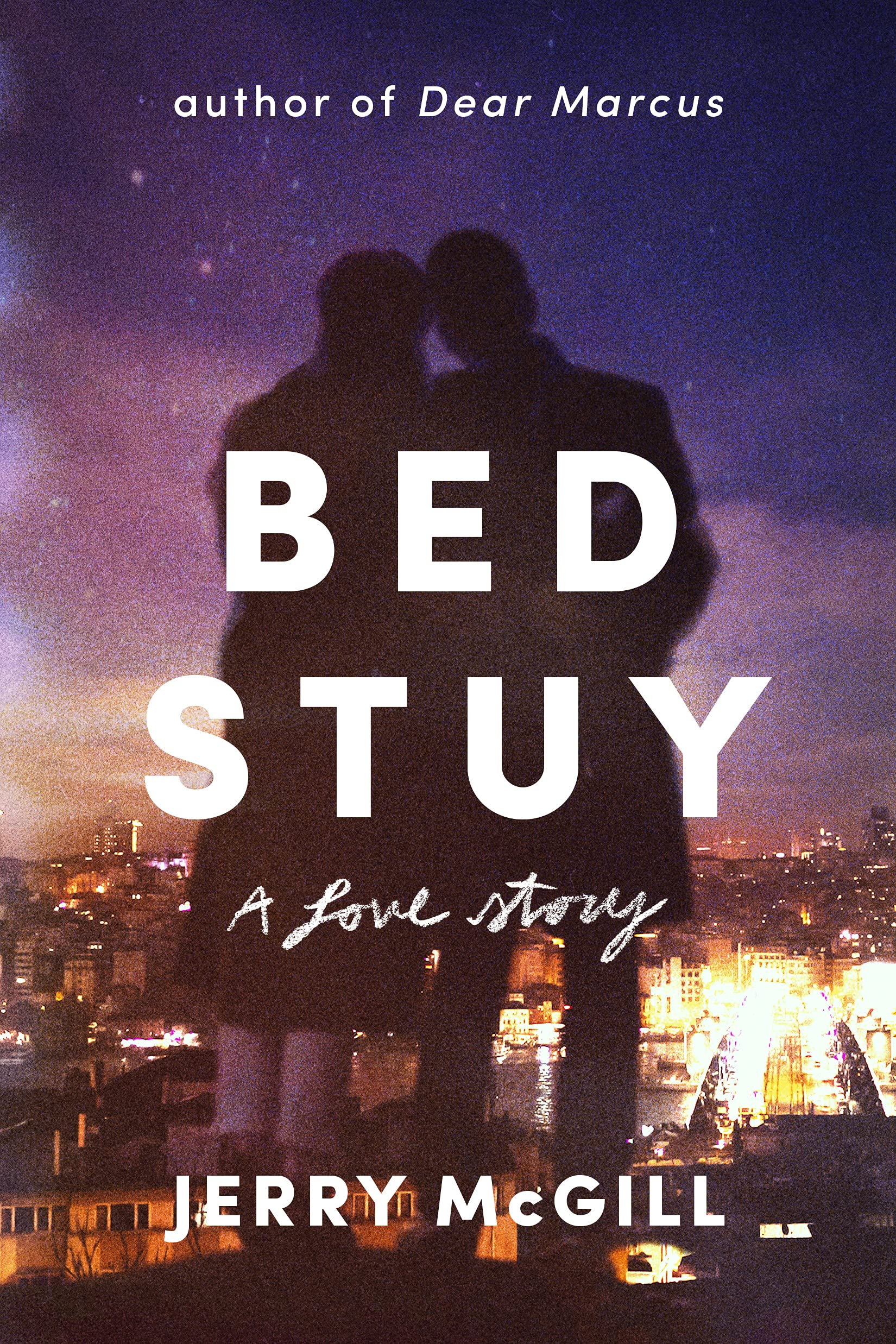 When Will Bed Stuy Come Out? Jerry McGill 2021 New Book