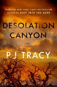 Desolation Canyon (Detective Margaret Nolan 2) Release Date? P.J. Tracy 2022 New Book