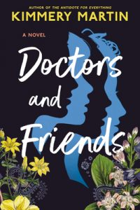 Doctors And Friends Release Date? Kimmery Martin 2021 New Book