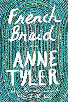 When Does French Braid Come Out? Anne Tyler 2022 New Book