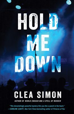 When Will Hold Me Down Release? Clea Simon 2021 New Book