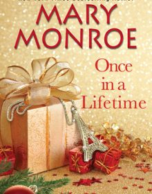 When Does Once In A Lifetime Come Out? Mary Monroe 2021 New Book