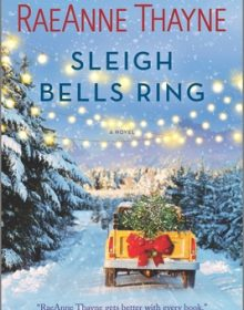 When Will Sleigh Bells Ring Come Out? RaeAnne Thayne 2021 New Book