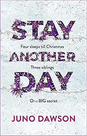 When Will Stay Another Day Come Out? Juno Dawson 2021 New Book