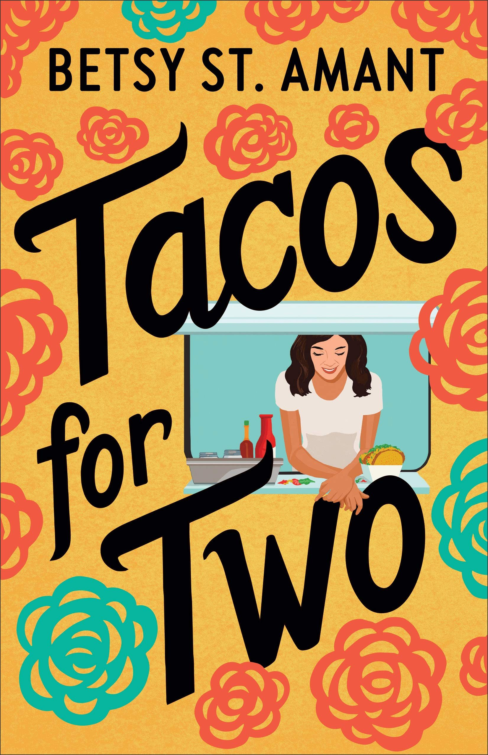 When Will Tacos For Two Release? Betsy St. Amant 2021 New Book