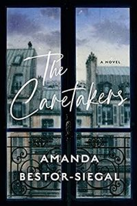 When Will The Caretakers By Amanda Bestor-Siegal Come Out? 2022 Debut Releases