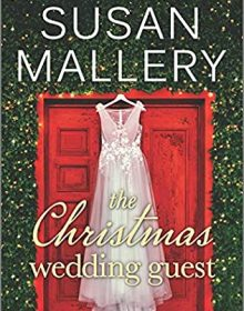 The Christmas Wedding Guest (Wishing Tree 1) Release Date? Susan Mallery 2021 New Book