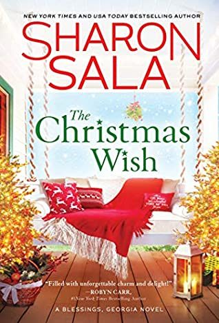 When Will The Christmas Wish (Blessings, Georgia 12) Release? Sharon Sala 2021 New Book