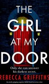 The Girl At My Door Release Date? Rebecca Griffiths 2021 New Book