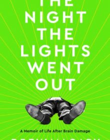 The Night The Lights Went Out Release Date? Drew Magary 2021 New Book