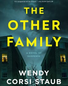 When Will The Other Family Release? Wendy Corsi Staub 2022 New Book