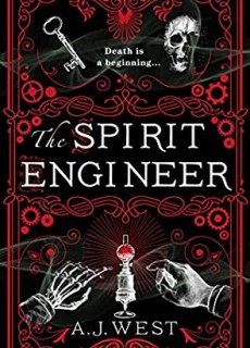 The Spirit Engineer By A.J. West Release Date? 2021 Debut Releases