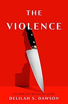 The Violence Release Date? Delilah S. Dawson 2022 New Book