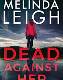 Dead Against Her (Bree Taggert 5) Release Date? Melinda Leigh 2022 New Book