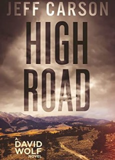 When Will High Road (David Wolf Mystery 15) Release? Jeff Carson 2021 New Book