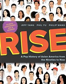 Rise By Jeff Yang, Phil Yu & Philip Wang Release Date? 2022 Nonfiction Releases