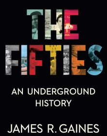 When Does The Fifties By James R. Gaines Release? 2022 Nonfiction Releases