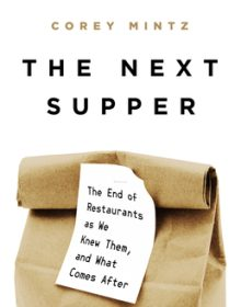 The Next Supper By Corey Mintz Release Date? 2021 Nonfiction Releases