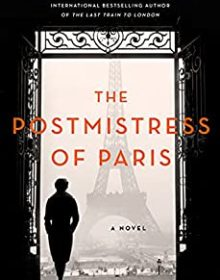 When Will The Postmistress Of Paris Come Out? Meg Waite Clayton 2021 New Book
