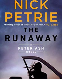 The Runaway (Peter Ash #7) Release Date? Nick Petrie 2022 New Book