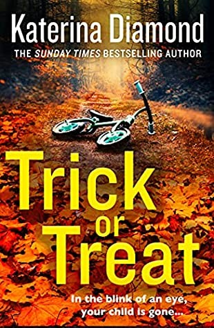 Trick Or Treat (DS Imogen Grey 7) Release Date? Katerina Diamond 2021 New Book